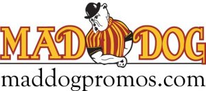 Mad Dog Promos
